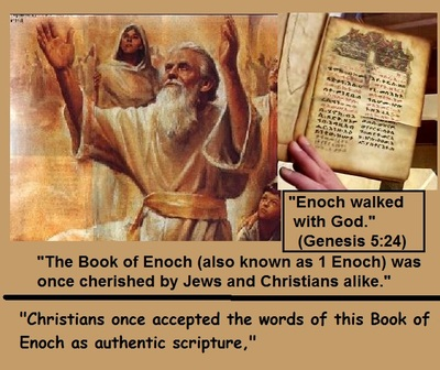 ENOCHS WRITINGS WERE CONSIDERED CANON OR SCRIPTURE